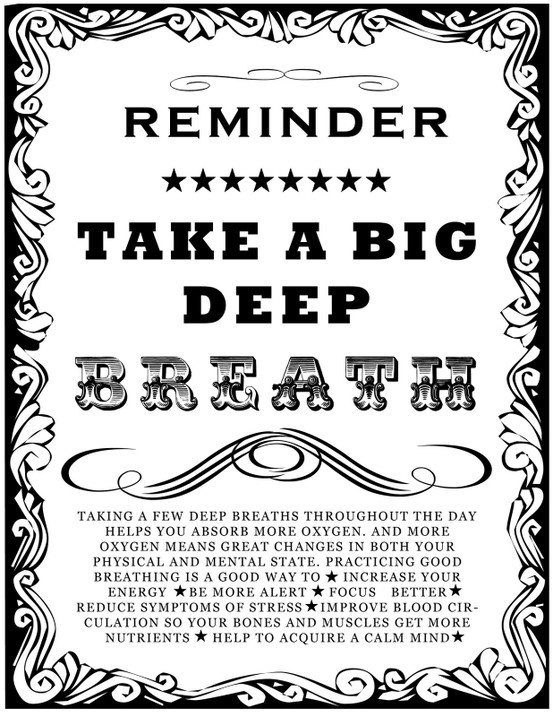 reminder-take-a-deep-breath